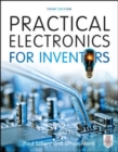 Practical Electronics for Inventors, Third Edition - eBook