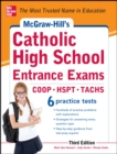 McGraw-Hill's Catholic High School Entrance Exams, 3rd Edition - eBook