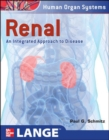 Renal: An Integrated Approach to Disease : Integrated and Transitional Approach - eBook