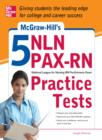McGraw-Hill's 5 NLN PAX-RN Practice Tests : 3 Reading Tests + 3 Writing Tests + 3 Mathematics Tests - eBook