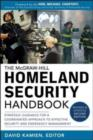 McGraw-Hill Homeland Security Handbook: Strategic Guidance for a Coordinated Approach to Effective Security and Emergency Management, Second Edition - eBook