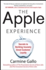 The Apple Experience: Secrets to Building Insanely Great Customer Loyalty - Book
