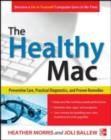 The Healthy Mac: Preventive Care, Practical Diagnostics, and Proven Remedies - eBook