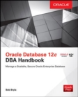 Oracle Database 12c DBA Handbook - eBook
