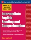 Practice Makes Perfect Intermediate English Reading and Comprehension - Book