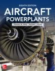 Aircraft Powerplants, Eighth Edition - eBook