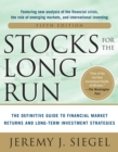 Stocks for the Long Run 5/E:  The Definitive Guide to Financial Market Returns & Long-Term Investment Strategies - eBook