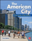 The American City: What Works, What Doesn't - Book