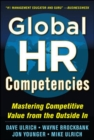 Global HR Competencies: Mastering Competitive Value from the Outside-In - eBook