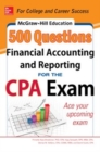 McGraw-Hill Education 500 Financial Accounting and Reporting Questions for the CPA Exam - eBook