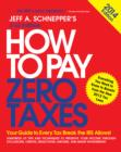 How to Pay Zero Taxes 2014: Your Guide to Every Tax Break the IRS Allows - eBook