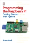 Programming the Raspberry Pi: Getting Started with Python - eBook