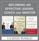 Becoming an Effective Leader, Coach and Mentor EBOOK BUNDLE - eBook
