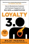 Loyalty 3.0: How to Revolutionize Customer and Employee Engagement with Big Data and Gamification - eBook