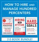 How to Hire and Manage Hundred Percenters - eBook
