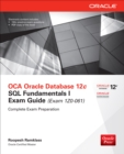 OCA Oracle Database 12c SQL Fundamentals I Exam Guide (Exam 1Z0-061) - eBook