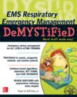 EMS Respiratory Emergency Management DeMYSTiFieD - eBook