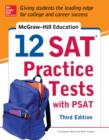 McGraw-Hill Education 12 SAT Practice Tests with PSAT, 3rd Edition - eBook
