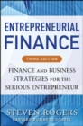 Entrepreneurial Finance, Third Edition: Finance and Business Strategies for the Serious Entrepreneur - Book