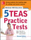 McGraw-Hill Education 5 TEAS Practice Tests, 2nd Edition - eBook