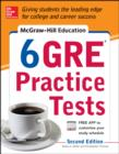 McGraw-Hill Education 6 GRE Practice Tests, 2nd Edition - eBook
