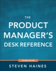 The Product Manager's Desk Reference 2E - eBook