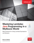 Mastering Lambdas : Java Programming in a Multicore World - eBook