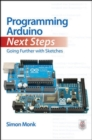 Programming Arduino Next Steps: Going Further with Sketches - eBook