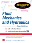 Schaum s Outline of Fluid Mechanics and Hydraulics, 4th Edition - eBook