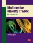 Multimedia: Making It Work, Ninth Edition - Book