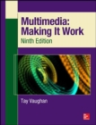 Multimedia: Making It Work, Ninth Edition - eBook
