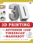 3D Printing with Autodesk 123D, Tinkercad, and MakerBot - eBook