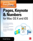 How to Do Everything: Pages, Keynote & Numbers for OS X and iOS - Book