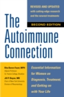 The Autoimmune Connection: Essential Information for Women on Diagnosis, Treatment, and Getting On With Your Life - eBook