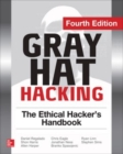 Gray Hat Hacking The Ethical Hacker's Handbook, Fourth Edition - eBook