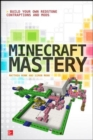 Minecraft Mastery: Build Your Own Redstone Contraptions and Mods - Book