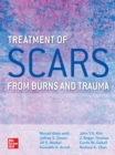 Treatment of Scars from Burns and Trauma - eBook