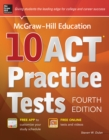 McGraw-Hill Education 10 ACT Practice Tests, 4th Edition - eBook