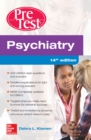 Psychiatry PreTest Self-Assessment And Review, 14th Edition - eBook