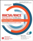 RHCSA/RHCE Red Hat Linux Certification Practice Exams with Virtual Machines, Second Edition (Exams EX200 & EX300) - Book