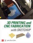 3D Printing and CNC Fabrication with SketchUp - eBook