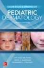 Color Atlas and Synopsis of Pediatric Dermatology, Third Edition - eBook