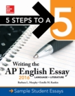 5 Steps to a 5: Writing the AP English Essay 2016 - eBook