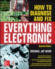 How to Diagnose and Fix Everything Electronic, Second Edition - Book