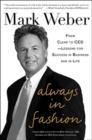 Always In Fashion: From Clerk to CEO -- Lessons for Success in Business and in Life - eBook