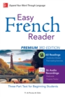 Easy French Reader Premium, Third Edition : A Three-Part Text for Beginning Students + 120 Minutes of Streaming Audio - eBook