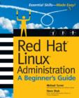 Red Hat Linux Administration: A Beginner's Guide - eBook
