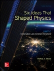 Six Ideas That Shaped Physics: Unit C - Conservation Laws Constrain Interactions - Book