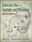 Laboratory Atlas of Anatomy & Physiology - Book