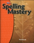 Spelling Mastery Level A, Student Workbook - Book